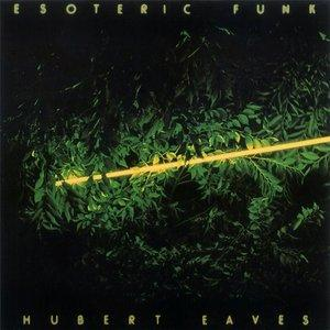 Album  Cover Hubert Eaves - Esoteric Funk on  Records from 1976