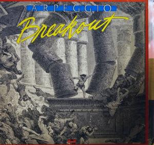 Album  Cover Arpeggio - Breakout on POLYDOR (POLYGRAM) Records from 1980