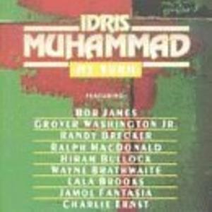 Album  Cover Idris Muhammad - My Turn on LIPSTICK Records from 1993