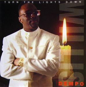 Album  Cover Willis Dempo - Turn The Lights Down on ICE GOLD Records from 1995
