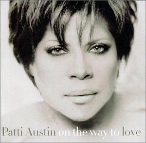 Album  Cover Patti Austin - On The Way To Love on INTERSOUND Records from 2001