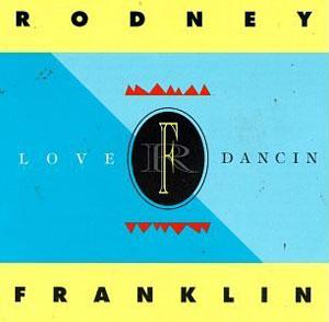 Album  Cover Rodney Franklin - Love Dancin on NOVA Records from 1992