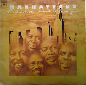 Album  Cover The Manhattans - That's How Much I Love You on COLUMBIA Records from 1975