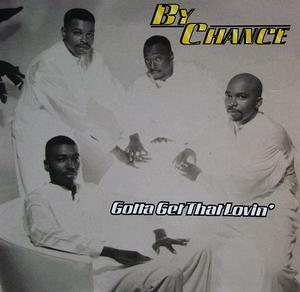 Album  Cover By Chance - Gotta Get That Lovin on ATCO Records from 1999