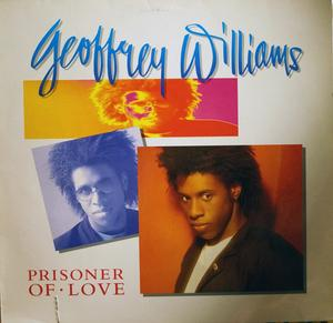 Album  Cover Geoffrey Williams - Prisoner Of Love on ATLANTIC Records from 1989