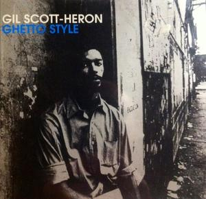 Album  Cover Gil Scott Heron - Ghetto Style on CAMDEN Records from 1998