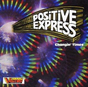 Front Cover Album Positive Express - Changin' Times