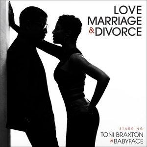 Album  Cover Babyface - Love, Marriage & Divorce Feat. Toni Braxton on 10 SPOT Records from 2014