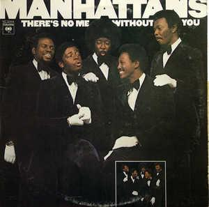 Album  Cover The Manhattans - There's No Me Without You on COLUMBIA Records from 1973