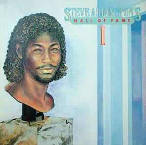 Album  Cover Steve Arrington - Steve Arrington's Hall Of Fame I on ATLANTIC Records from 1983