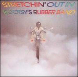 Album  Cover Bootsy Collins - Stretchin' Out In Bootsy's Rubber Band on WARNER BROS. Records from 1976