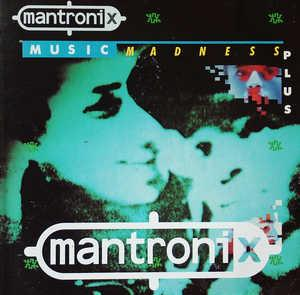 Front Cover Album Mantronix - MUSIC MADNESS PLUS