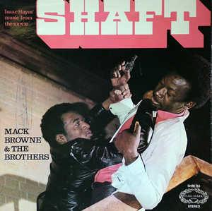 Album  Cover Mack Browne And The Brothers - Isaac Hayes' Music From The Movie Shaft on HALLMARK Records from 1971