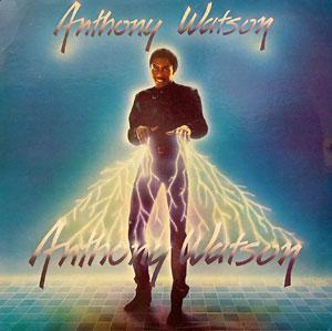 Album  Cover Anthony Watson - Anthony Watson on  Records from 1985