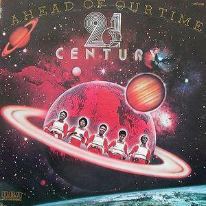 Album  Cover 21st Century - Ahead Of Our Time on RCA Records from 1975