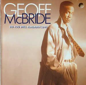 Front Cover Album Geoff Mcbride - Do You Remember Love