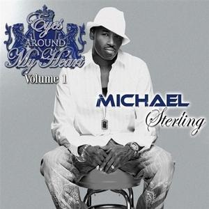 Album  Cover Michael Sterling - Eyes Around My Heart on MSMG Records from 2011