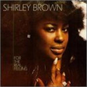 Album  Cover Shirley Brown - For The Real Feeling on STAX Records from 1979