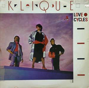 Album  Cover Klique - Love Cycles on MCA Records from 1985