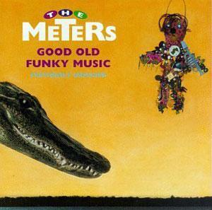 Album  Cover The Meters - Good Old Funky Music on  Records from 1979