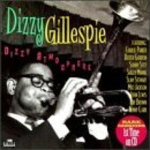 Album  Cover Dizzy Gillespie - Dizzy Atmosphere on [DRIVE ARCHIVE] DRIVE ARCHIVE Records from 1997