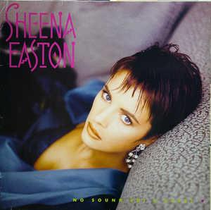 Album  Cover Sheena Easton - No Sound But A Heart on EMI Records from 1987