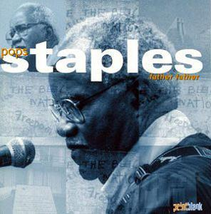 Album  Cover Pops Staples - Father Father on POINT BLANK Records from 1994