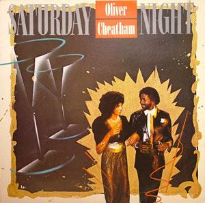 Album  Cover Oliver Cheatham - Saturday Night on MCA Records from 1983