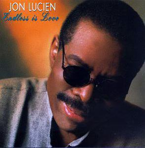 Album  Cover Jon Lucien - Endless Is Love on SHANACHIE Records from 1997