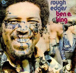 Album  Cover Ben E. King - Rough Edges on MAXWELL Records from 1970
