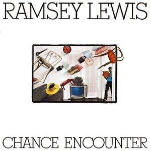 Album  Cover Ramsey Lewis - Chance Encounter on COLUMBIA Records from 1983