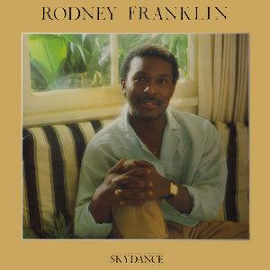 Album  Cover Rodney Franklin - Skydance on CBS Records from 1985