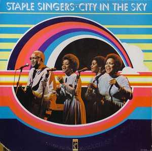 Album  Cover Staple Singers - City In The Sky on STAX Records from 1974