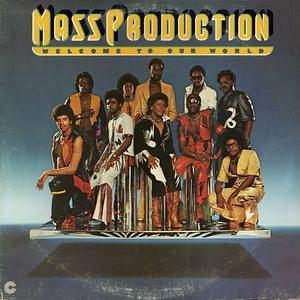 Album  Cover Mass Production - Welcome To Our World on COTILLION Records from 1976
