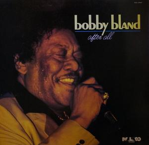 Album  Cover Bobby Bland - After All on MALACO Records from 1986