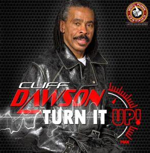 Album  Cover Cliff Dawson - Turn It Up on CLIDA Records from 2014