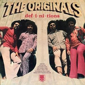 Album  Cover The Originals - Def-i-ni-tions on SOUL Records from 1972