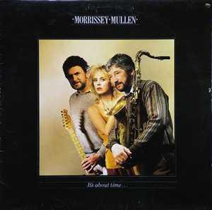 Album  Cover Morrissey Mullen - It's About Time on BEGGARS BARQUET Records from 1983