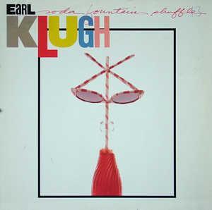 Album  Cover Earl Klugh - Soda Fountain Shuffle on WARNER BROS. Records from 1985