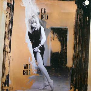 Album  Cover E.g. Daily - Wild Child on A&M Records from 1986