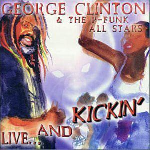 Front Cover Album George Clinton - Live And Kickin'