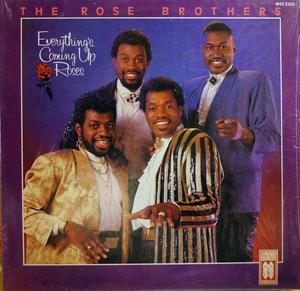 Album  Cover The Rose Brothers - Everthing's Coming Up Roses on MUSCLE SHOALS SOUND Records from 1986