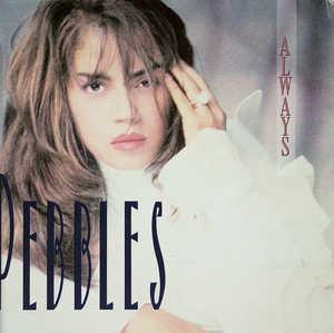 Album  Cover Pebbles - Always on MCA Records from 1990