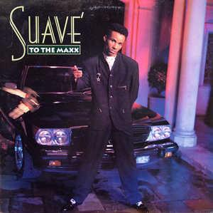 Album  Cover Suave - To The Maxx on CAPITOL Records from 1991