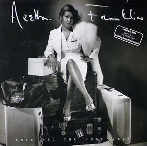 Album  Cover Aretha Franklin - Love All The Hurt Away on ARISTA Records from 1981