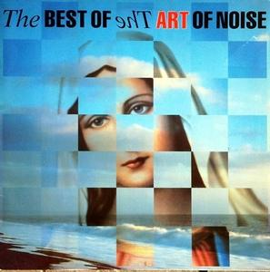 Album  Cover The Art Of Noise - The Best Of Art Of Noise on CHINA Records from 1988