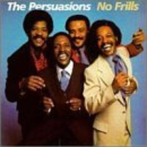 Album  Cover The Persuasions - No Frills on DEMON Records from 1986