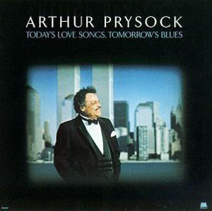 Album  Cover Arthur Prysock - Today's Love Songs Tomorrow's on MILESTONE Records from 1987