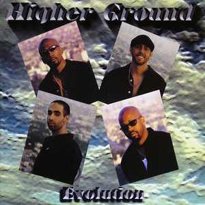 Album  Cover Higher Ground - Evolution on DOWUTCHANEED Records from 1997
