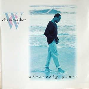 Front Cover Album Chris Walker - Sincerely Yours